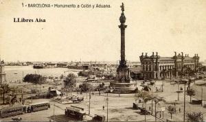 Barcelona Monumento a Colón y Aduana  nº 1 ed. Postales Fergui Barcelona s/f ( principios siglo XX )color sepia.  9 €