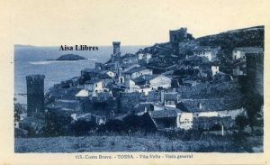 Tossa Costa Brava 113 Vila Vella Vista General ed. L Roisin fot Barcelona principios siglo XX 15 €