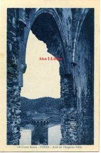 Tossa Costa Brava  Arch de l'Esglesia Vella ed. L Roisin fot Barcelona principios siglo XX 15 €