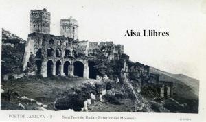Port de la Selva  2 Sant Pere de Roda Exterior del Monestir  ed. Llensa Guillera Barcelona amb ventanilla anys 20?  18€