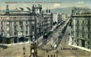 Barcelona 19  Rambla de Cataluña (Vista panorámica)  Empezó su urbanización en 1888 Hoy es una de las más hermosas del Ensanche; habiéndose edificado en el suntuosos palacios. En el centro elevanse los monumentos de Güell y Ferrer y de Clavé , 30 €