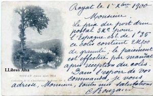 Royat dans son Nid Collection de la Chocolaterie de Royat nº 1 escrita por la parte delantera y fechada 1 -10 1900. Sello Republique Francaise 10  30 €