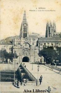 Burgos nº 2 Puente y Arco de Santa María. Fototipia de Hauser y Menet Madrid  s/f principios siglo XX algunas manchas de oxido 14€