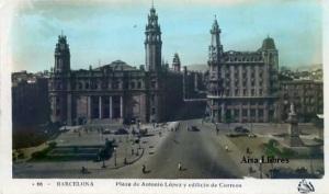 Barcelona nº 66 Plaza de Antonio López y edificio de Correos. Oriol coloreada años 50? 8 €