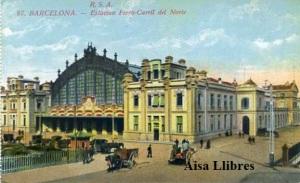 Barcelona nº 87 Estación Ferro-carril del Norte Ed. Rovira SA s/f principios siglo XX 25 €