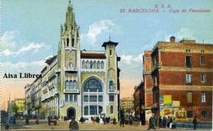 Barcelona nº 23 Caja de Pensiones (Vía Layetana) Ed. Rovira SA s/f (principios siglo XX) 25 €