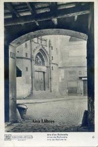 Barcelona Antiga nº 6  Arc d'en bufanalla .ed. Ricard  s/f con ventanilla blanco y negro principios siglo XX, 12 €