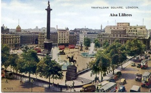 London Trafalgar Square Published by Valentine & sons. Ltd Dundee and London  « Valesque » s/f (años 40 ?) 7 €