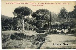 Barcelona (Alrededores) Las Planas de Vallvidiera Fuente Las Planas nº 252,  18 €