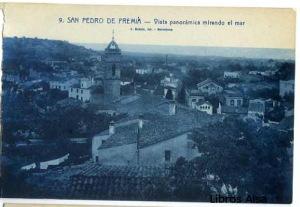 San Pedro de Premiá Vista panorámica mirando al mar nº 9 , 15 €