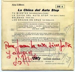 Los atilas ritmos de la película La Chica del Auto Stop  Tu Mientes  , Soledad , Los Brazos en Cruz , La Chica del Auto Stop  dedicado por el grupo  vinilo 45  1964 , 50 €