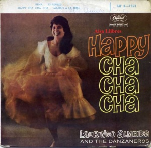 Laurindo Almeida And the Danzaneros Happy Cha cha cha  , nena , 13 perros, Mambo a la Teen   Vinilo Paris años 60?  vinilo 45 , 12 €