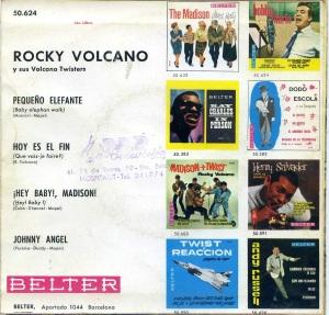 Rocky Volcano Vinilo 45 Pequeño elefante, Hoy es el fin,  ¡Hey Baby, Madison! , Johnny Angel ,  1962,  28 € dorso