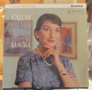 Callas Sings Verdi at La Scala  Orchestra of La Scala Opera House Milan Columbia 1959,   40 €