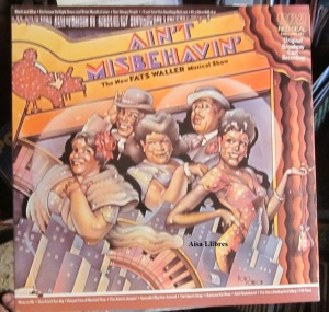 Ain't Misbehavin'  The New Fats Waller Musical Show  (doble LP) New York 1978  25 €
