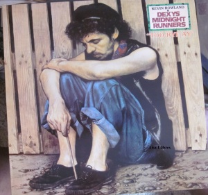 "Kevin Rowland & Dexys Midnight Runners ""Too- Rye-Ay""  50 €"