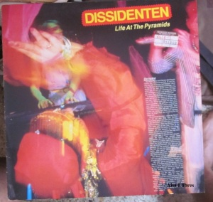 Dissidenten  Life At The Pyramidsa  1986 11 €