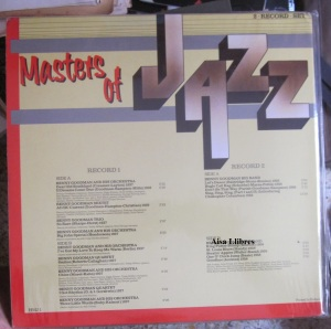 Masters of Jazz  Benny Goodman Let's Dance. King Porter Stomp.  St Louis Blues. Dear Old Southland. Chloe. I Got Rhythm and many others.  Holland.  30 € doble Vinilo   dorso