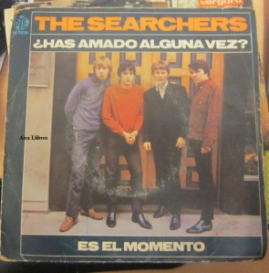 The Searchers  Vinilo 45 , 1966 ¡Has amado alguna vez?. Es el momento.  25 €
