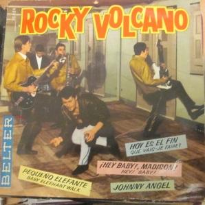 Rocky Volcano Vinilo 45 Pequeño elefante, Hoy es el fin,  ¡Hey Baby, Madison! , Johnny Angel ,  1962,  28 €