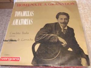 Homenaje a Granados Tonadillas amatorias Conchita Badía soprano Alicia de Larrocha piano Vinilo 1963  20 €