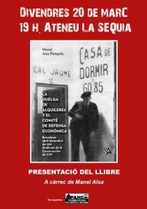 Presentació Llibre LÑa Huelga de alquileres y el comité de defensa económica Barcelona abril diciembre 1931 a Manresa ateneu La sèquia divendres 20 de març de 2015